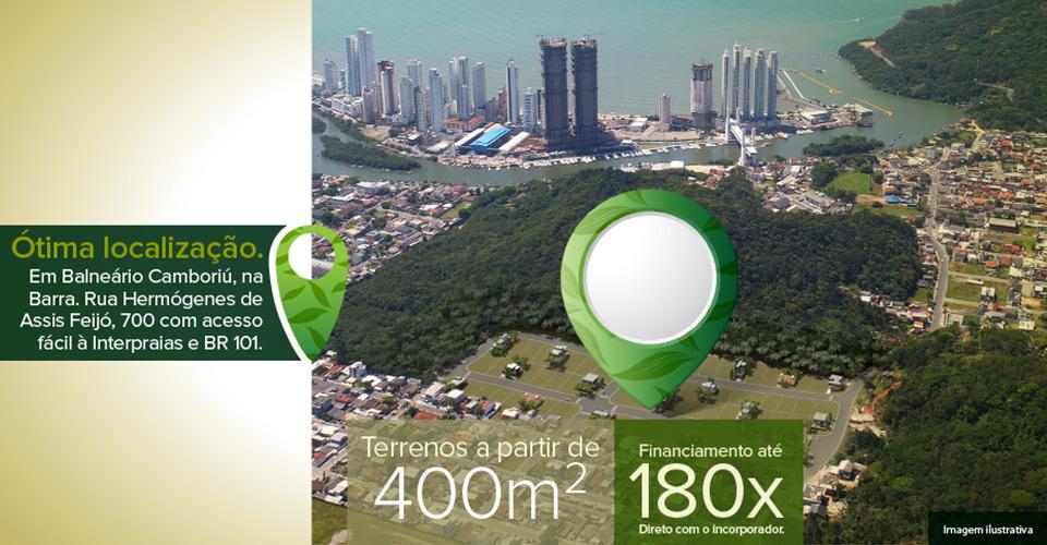 Ótima Localização. Em Balneário Camboriú, na Barra. Rua Hermógenes de Assis Feijó, 700 com acesso fácil à Interpraias e BR 101. Terrenos a partir de 400m² e financiamento em até 180x direto com o incorporador.